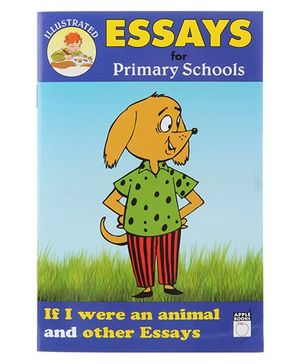 Apple Books Essays For Primary Schools If I Were Animal And Other Essays - English