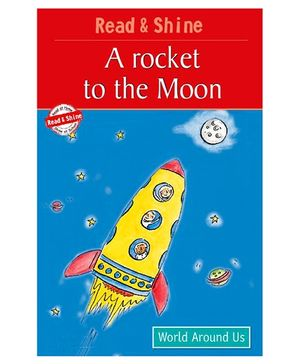 Pegasus Read And Shine A Rocket To The Moon Level 3 - English