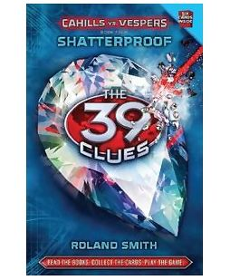 Scholastic - The 39 Clues Cahill Vs Vespers Shatterproof Book