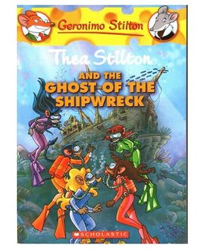 Scholastic - Thea Stilton And The Ghost Of The Shipwreck