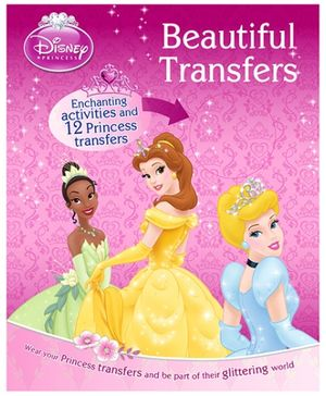 Parragon Disney Princess - Beautiful Transfers