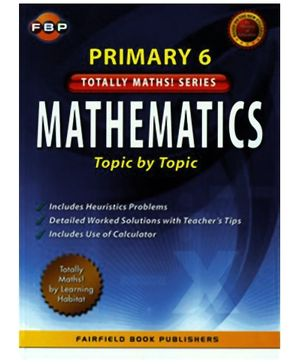 Fairfield Book Publisher Mathematics Topic By Topic Primary 6