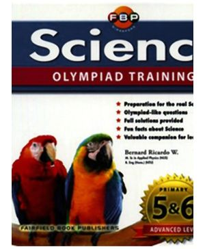 Fairfield Book Publisher Science Olympiad Training Primary 5 And Primary 6 Advanced Level - English