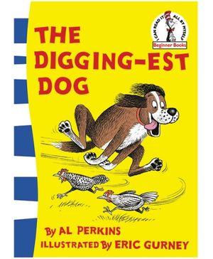 Harper Collins The Digging Est Dog - By Al Perkins