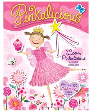 Harper Collins Pinkalicious Love Pinkalicious Reusable Sticker Book - By Victoria Kann