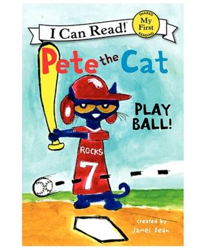 Harper Collins Pete The Cat Play Ball - By James Dean