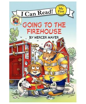 I Can Read Series Going To The Fire House