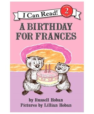 I Can Read Series A Birthday For Frances