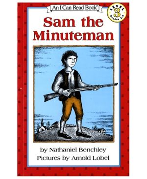 I Can Read Series Sam the Minuteman - by Nathaniel Benchley