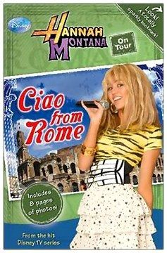 Disney Hannah Montana On Tour - Ciao From Rome