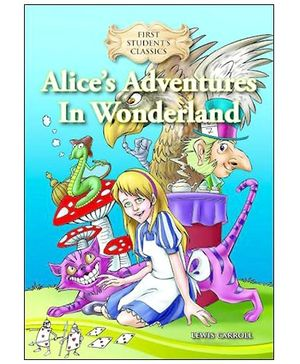 Singapore Asian Publications First Students Classics Alices Adventures In Wonderland