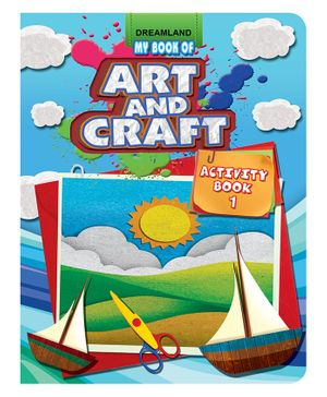 Dreamland My Book Of Art And Craft Activity Book 1 - English