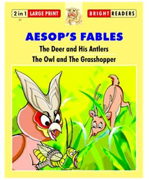 Shree Book Centre Aesops Fables The Deer And His Antlers and Owl And The Grasshopper