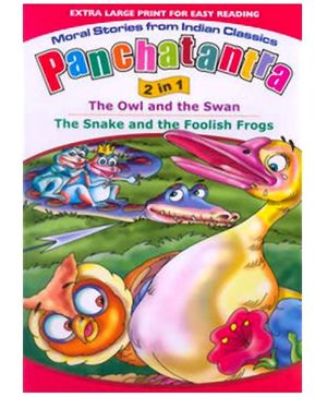 Shree Book Centre Panchatantra 2 In 1 The Owl And The Swan The Snake And The Foolish Frogs - English