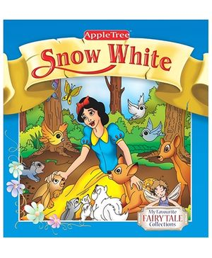 Apple Tree Fairy Tales Snow White and Seven Dwarfs Book - English