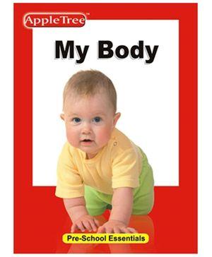 Apple Tree Pre School Series My Body- English