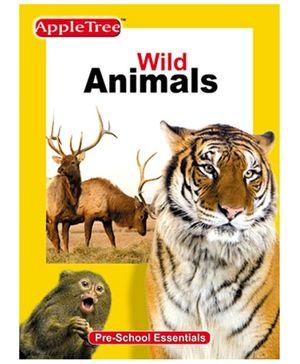 Apple Tree Pre School Series Wild Animals- English