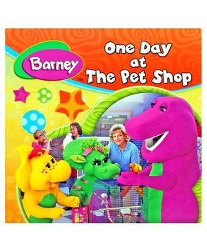 Barney One Day At The Pet Shop