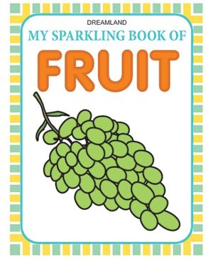 Dreamland My Sparkling Book of Fruit - English