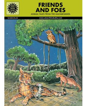 Amar Chitra Katha - Friends And Foes: Animal Tales From The Mahabharata