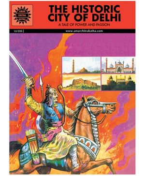 Amar Chitra Katha - The Historic City Of Delhi