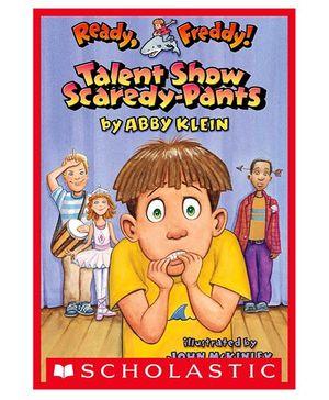 Scholastic Book Ready Freddy Talent Show Scaredy Pants - English