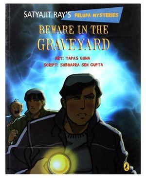 Beware In The Graveyard