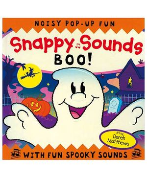 Snappy Sounds Boo! A Noisy Pop-Up Fun-English