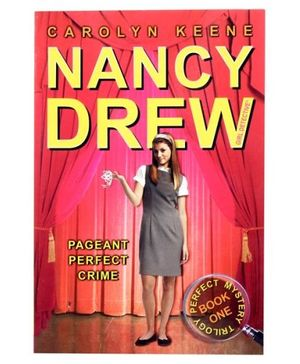 Nancy Drew - Pageant Perfect Crime