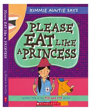 Scholastic Please Eat Like A Princess - English