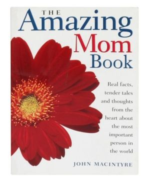 The Amazing Mom Book