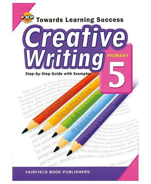 Fairfield Book PublisherCreative Writing Primary 5
