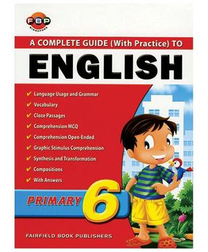 A Complete Guide To English Primary 6 With Practice-English