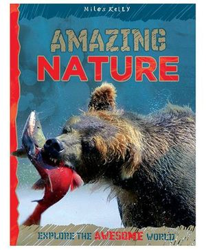 Miles Kelly Amazing Nature Explore The Awesome Book - English