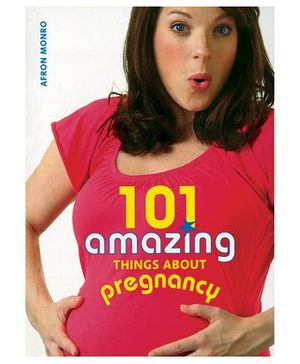 101 Amazing Things About Pregnancy - English