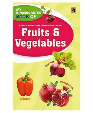 My Kindergarten Book of Fruits And Vegetables - English