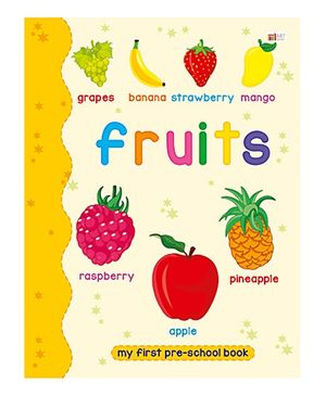 Art Factory Fruits Pre School Book - Fruits
