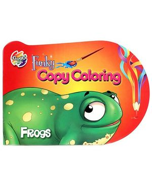 Funky Copy And Color Coloring Book Frogs - English