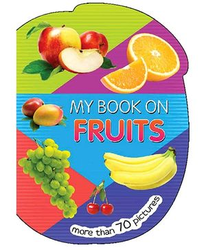 My Book On Fruits Boardbook - English