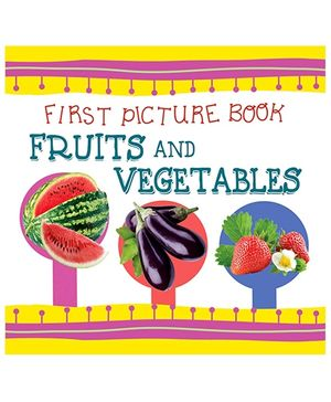 First Picture Book Fruits And Vegetables - English