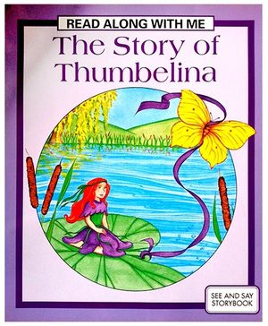 Read Along With Me The Story Of Thumbelina - English