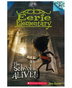 Eerie Elementary The School Is Alive - English