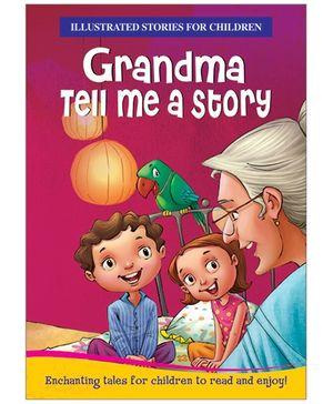 Grandma Tell Me A Story - English
