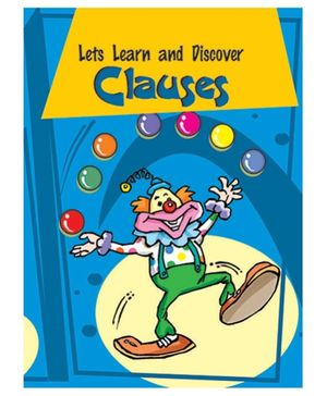 Let's Learn And Discover Clauses - English