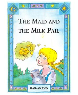 The Maid And The Milk Pail - English