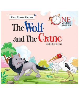 One Minute Story 8 The Wolf And the Crane And Other Stories - English