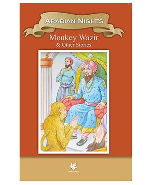 Arabian Nights Monkey Wazir and Other Stories - English
