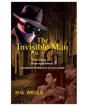 The Invisible Man for Class XII - English