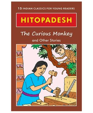 Hitopadesh The Curious Monkey and Other Stories - English