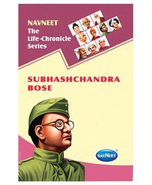 The Life Chronicle Series Subhashchandra Bose - English